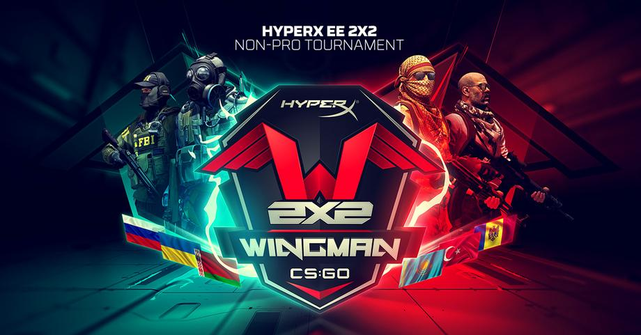 Турнир  по Counter-Strike:Global Offensive - HyperX Eastern Europe 2x2 Wingman Non-pro online tournament!